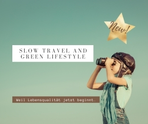 slow travel and Green lifestyle